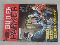 """Butler Parker sv. 004 - Parker dráždí ,,žraloky automatů"""" (nedatováno)"""