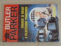 Butler Parker sv. 012 - Parker si hraje s plastickou trhavinou (1992)