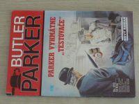 """Butler Parker sv. 013 - Parker vyhmátne ,,testovače"""" (1992)"""