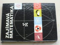 Görkeová, Ilgner, Lorenz, Pietzsch, Rehm - Zajímavá matematika (1983)