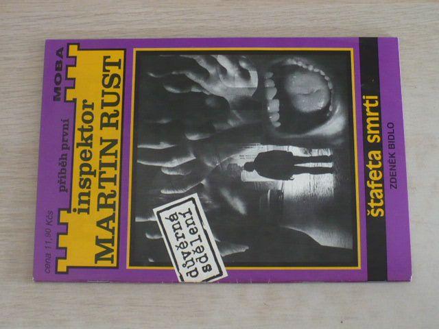 Inspektor Martin Rust - Bidlo - Štafeta smrti (1992) příběh první
