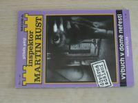 Inspektor Martin Rust - Cílek - Výbuch v domě neřesti (1993) příběh pátý