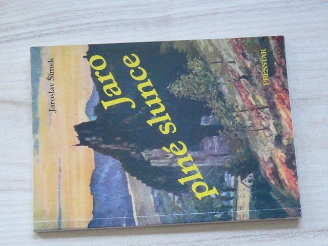 Jaroslav Šimek - Jaro plné slunce (2000) Totálně nasazení studenti, protektorát, Semily