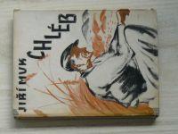 Jiří Muk - Chléb (1945) Román z horské vesnice