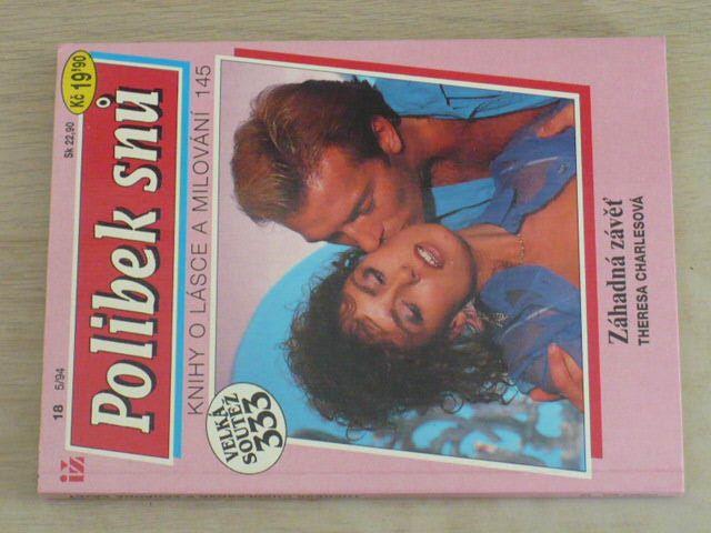 Polibek snů 18 - Knihy o lásce a milování 145 - Charlesová - Záhadní závěť (1994)