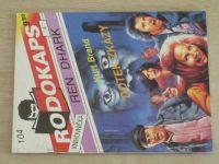 Rodokaps 104 - Ren Dhark - Brand - Dotek zkázy (1992)