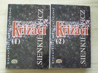 Sienkewicz - Křižáci 1. + 2. (1995) 2 knihy
