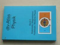 dtf-Atlas Physik Band 2 Elektrizität, Magnetismus, Festkörper, Moderne Physik (2000)