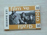 Film ve fotografii č. 30 - Lex Barker - Soubor 10 fotografií