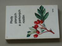 Mikula, Vanke - Plody planých a parkových rostlin (1989)