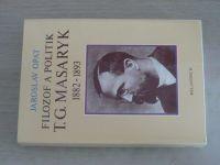 Opat - Filozof a politik T. G. Masaryk 1882 - 1893 (1990)