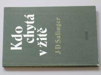 Salinger - Kdo chytá v žitě (1979)