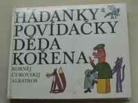 Čukovskij - Hádanky a povídačky děda kořena (1980)