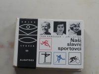 Hanousek, Lacina - Naši slavní sportovci (1987) OKO 68
