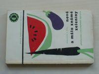 Moravec a kol. - Nové a málo známe zeleniny - pěstování a kuchyňská úprava (1966)