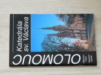 Pojsl - Olomouc - Katedrála sv. Václava (2000)