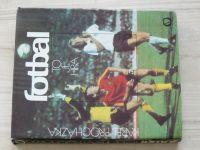 Procházka - Fotbal to je hra (1984)