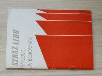 Stráž lidu - Svědek a bojovník (olomoucké noviny, katalog výstavy Olomouc 1980)