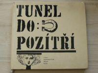 Tunel do pozítří (SNDK 1967)