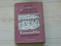 Alt - Pokrokový charakter Komenského pedagogiky (1955)