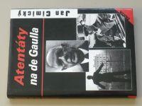 Cimický - Atentáty na de Gaulla (2002)