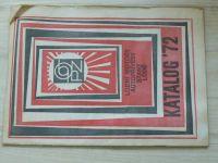 PZO - Katalog 72 - Lodní motory, autopřívěsy, stany, lodě (1972)