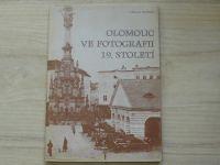 Václav Burian - Olomouc ve fotografii 19. století (1973)