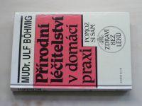 Böhmig - Přírodní léčitelství v domácí praxi (1993)