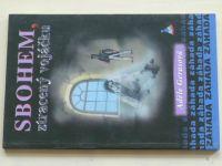 Gerasová - Sbohem, ztracený vojáčku (2005)