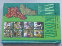Pátek - Zrození vína - Všechno o pěstování, zpracování a konzumaci vína (1998)