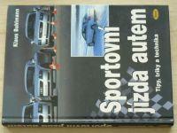 Buhlmann - Sportovní jízda autem (2004) Tipy, triky, technika
