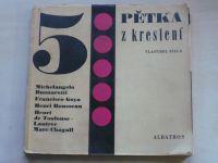 Fiala - Pětka z kreslení (1969)