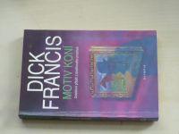 Francis - Motiv koní (1994)