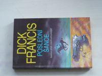 Francis - Poslední Šance (1994)