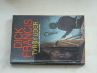 Francis - Tvrdý úder (1992)