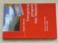 Gillessen - Energetický program Pěti Tibeťanů (1998)