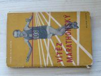 Kožík - Vítěz Marathonský - příklad Emila Zátopka (1952)
