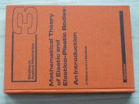 Nečas, Hlaváček - Mathematical Theory of elastic and Elastico-Plastic Bodies: An Introduction (1981)