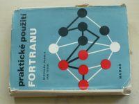 Olehla, Tišer - Praktické použití FORTRANU (1976)