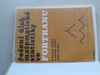 Olehla, Véchet, Olehla - Řešení úloh matematické statistiky ve Fortranu (1982)