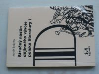 Štěpán - Stručný nástin dějinného vývoje polské literatury I (2005)
