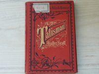 Walter Scott - Der Talisman. (Leipzig 1910) německy