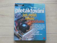 Broža - Přetaktování - jak zvýšit výkon počítače (2002)