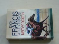 D.Francis a F.Francis - Mrtvý dostih (2008)