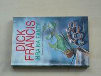 Francis - Hra na fanty (1995)