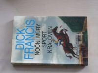 Francis - Noční můry, Sport královen (2005)