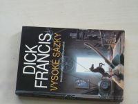 Francis - Vysoké sázky (1993)