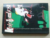 Francome - Krkolomnost (1997)