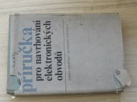 Křišťan, Vachala - Příručka pro navrhování elektronických obvodů (1982)