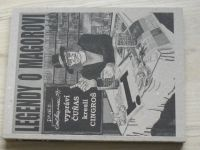 Legendy o Magorovi I. - vypráví Čuňas, kreslí Cingroš (2015) komiks